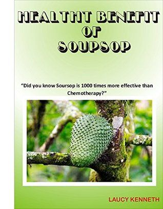 """HEALTH BENEFIT OF SOURSUP: """"Did you know Soursop is 1000 times more effective than Chemotherapy?"""""""