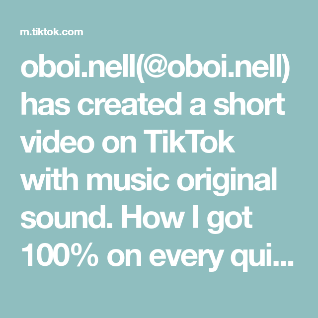 Oboi Nell Oboi Nell Has Created A Short Video On Tiktok With Music Original Sound How I Got 100 On Every Quiz High School Hacks The Originals School Hacks