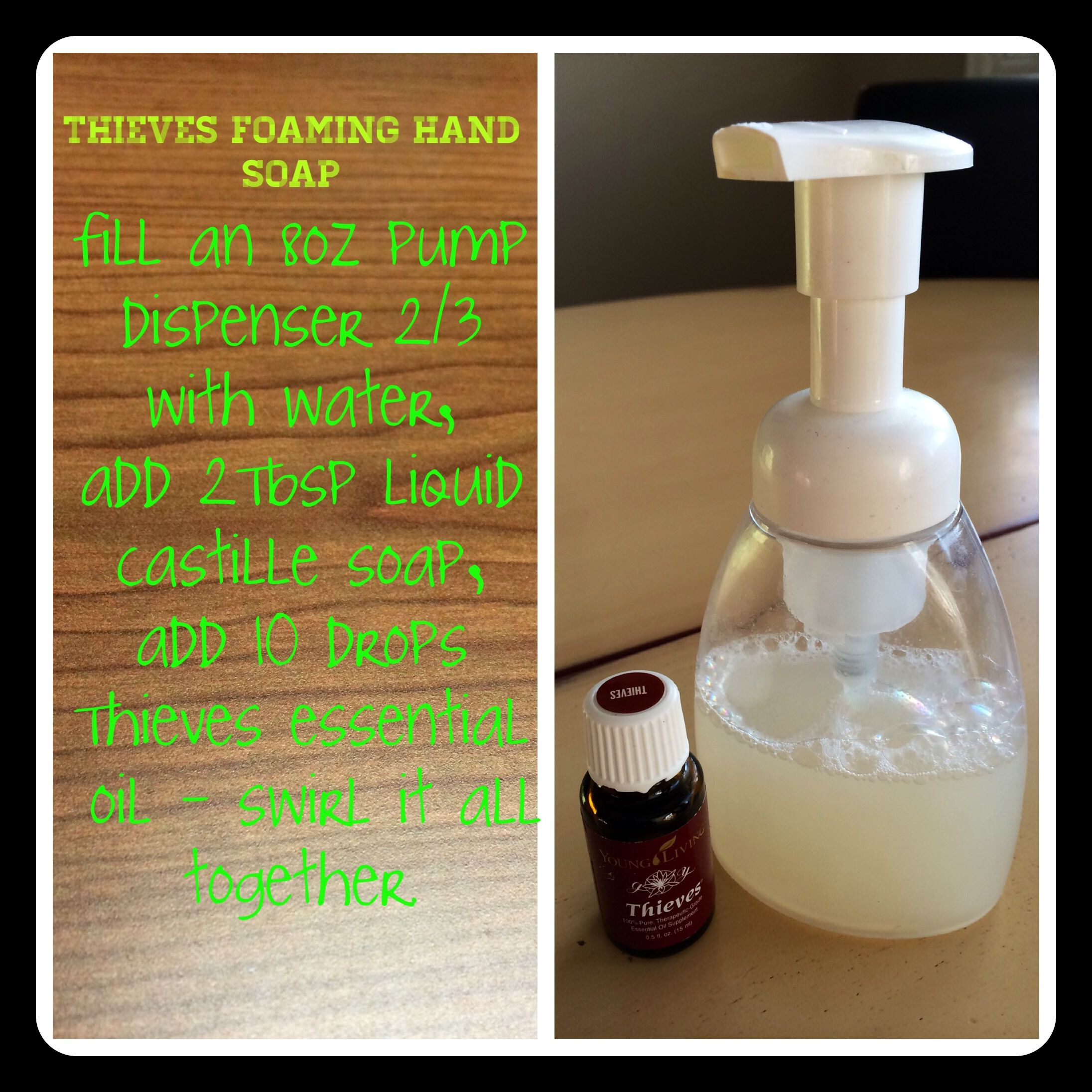 Diy Foaming Hand Soap With Thieves Essential Oil Thieves