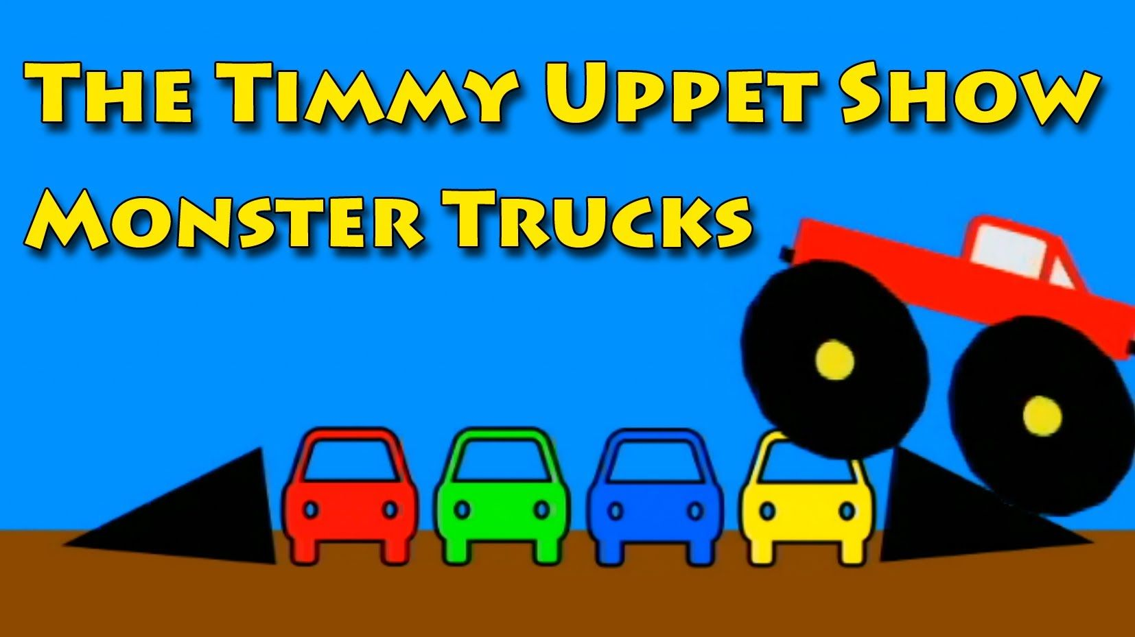 The Timmy Uppet Show Monster Truck Videos For Kids Truck Videos For Kids Monster Truck Videos Monster Trucks