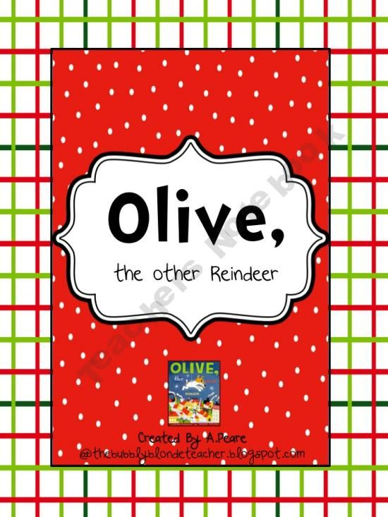 Olive The Other Reindeer Printables Olive The Other Reindeer
