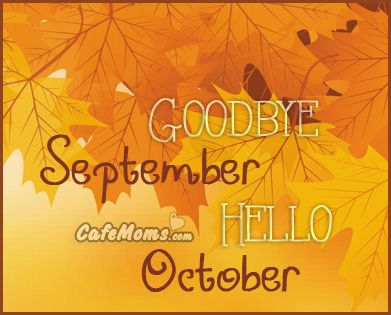 Beau Goodbye September Hello October Graphic Plus Many Other High Quality  Graphics For Your Facebook Profile At