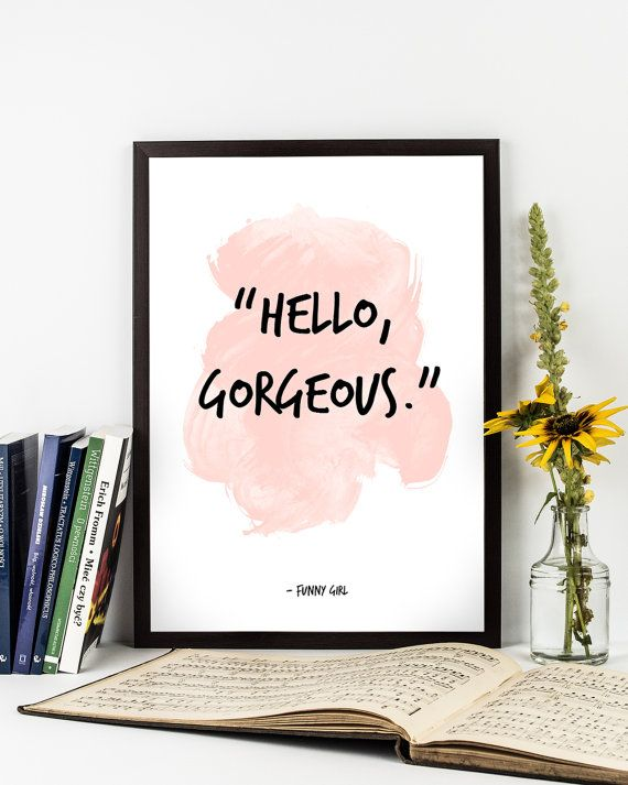 Hello Gorgeous FUNNY GIRL 1968 Classic Movie Watercolor