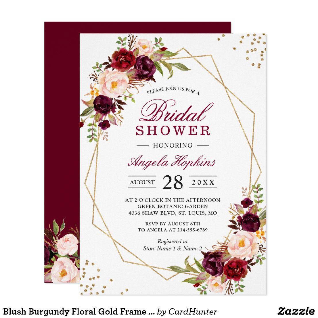 Blush Burgundy Floral Gold Frame Bridal Shower Invitation Zazzle Com Wedding Frames Geometric Wedding Invitation Floral Wedding Invitations