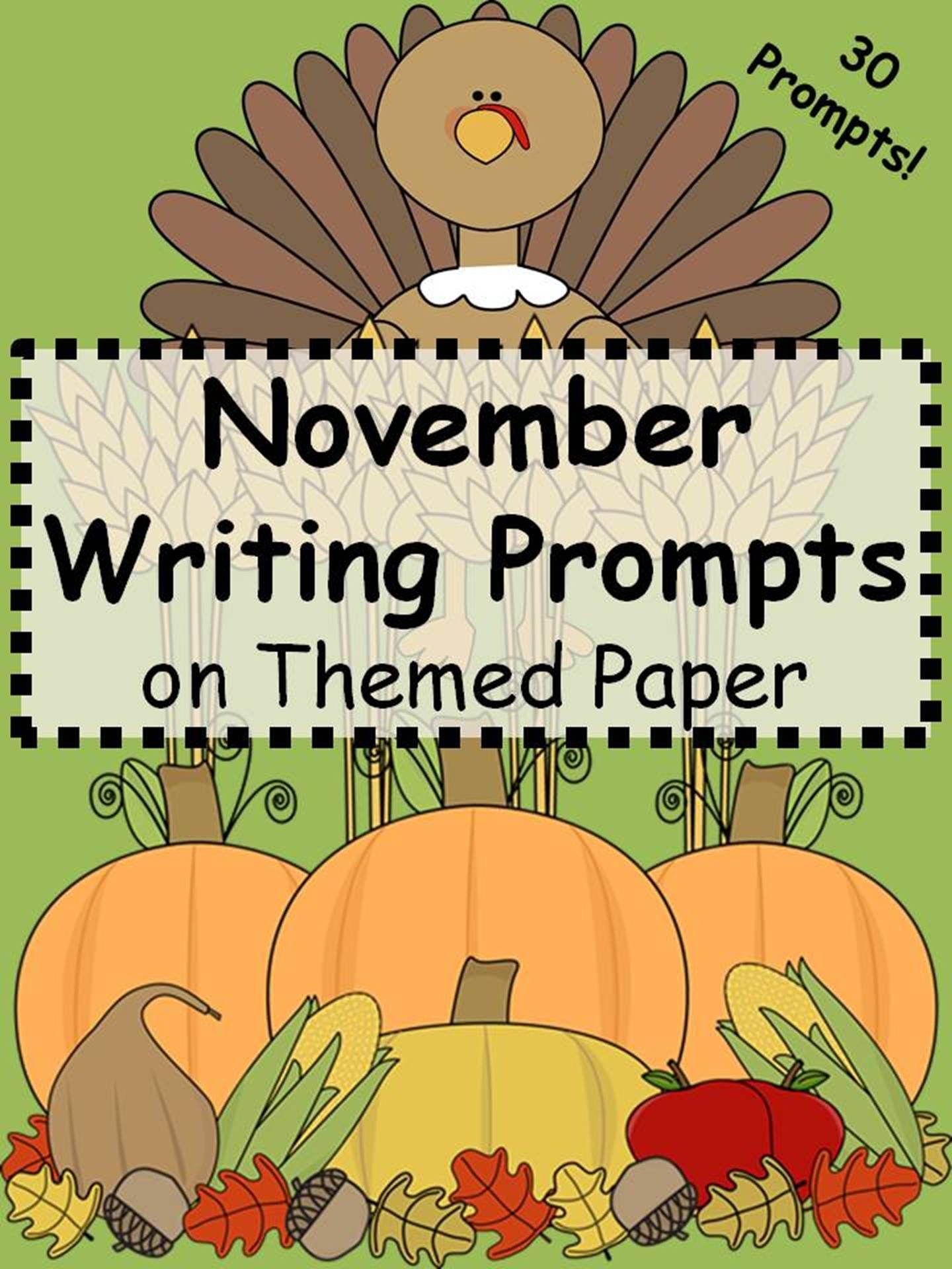 November Writing Prompts On Themed Paper Just Print Amp Go