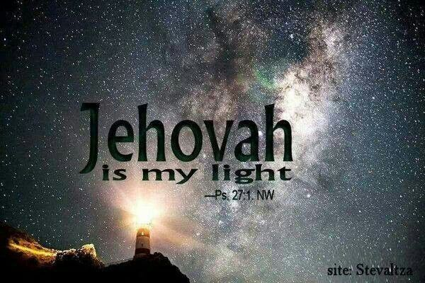 """Pin By Gloria Hamlet On Jw Org: """"Jehovah Is My Light..."""" - Psalm 27:1"""