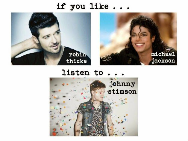 {IF YOU LIKE} robin thicke, michael Jackson, check out Johnny Stimson!