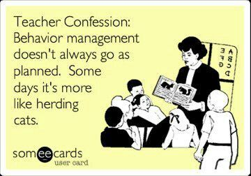 Behavior management- I bet this is how Gabe's teacher feels...