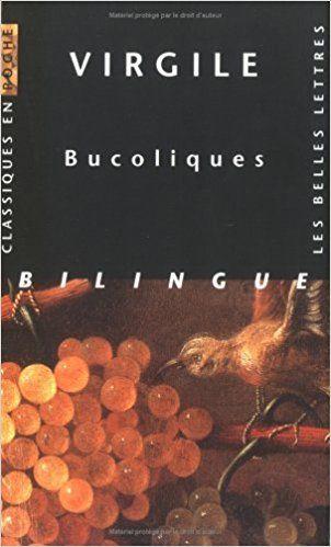 Amazon.fr - Bucoliques - Virgile, Jean-Pierre Néraudau, Hélène Monsacré, Eugène de Saint-Denis - Livres