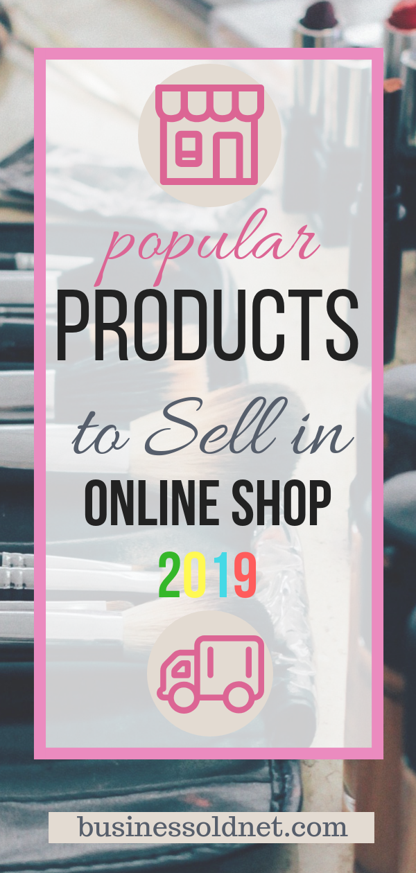 If You Want To Sell Online You Can Consider What Products Are Most Sought After In Online Stores Things To Sell What To Sell Online Online Selling Business