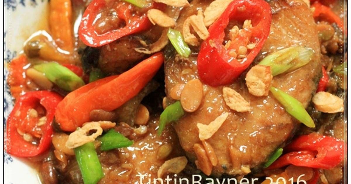 Resep Tenggiri Masak Tauco Nikmatt Oleh Tintin Rayner Resep Resep Makanan Memasak Resep Seafood