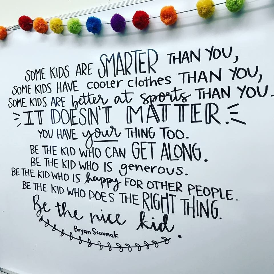 Be the kind kid. Good classroom quote. | Teaching | Pinterest ...