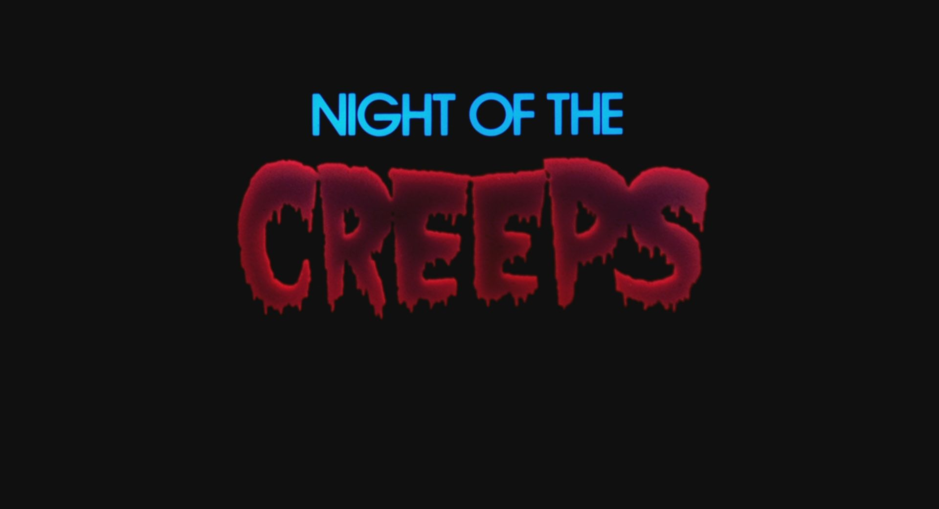 Night of the creeps 1986 title card horror movie