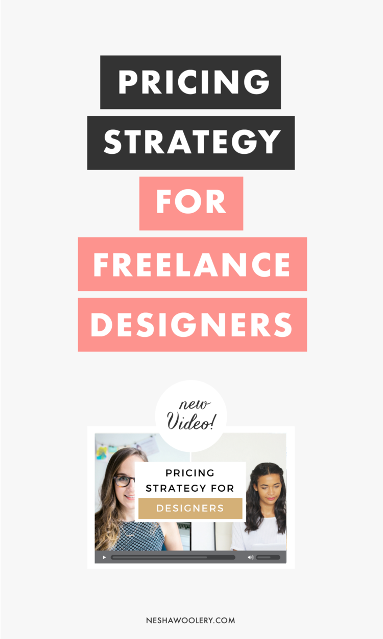 Pricing Strategy For Freelance Designers Nesha Woolery Freelance Web Design Graphic Design Business Freelance Graphic Design