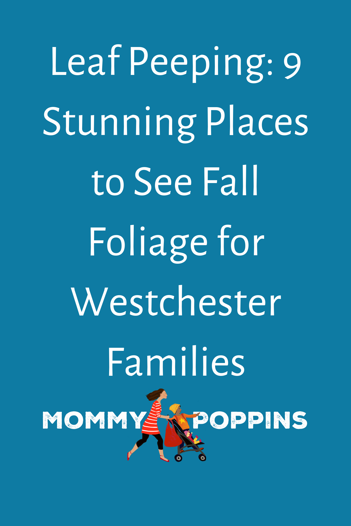 Leaf Peeping 9 Stunning Fall Foliage Spots In And Around