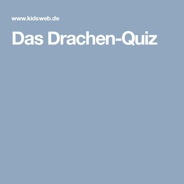 Das Drachen Quiz Quiz Drachen Und Kinder