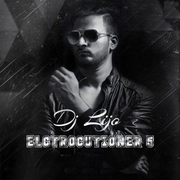 Electrocutioner 5 Dj Lijo 2016 Dj Remix Mp3 Song Latest Bollywood Movies
