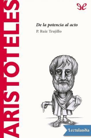 Discipulo De Platon Por El Que Siempre Sintio Un Reverencial Respeto Aristoteles 384 322 A C E Libros De Filosofia Libros De Suspenso Libros De Psicologia