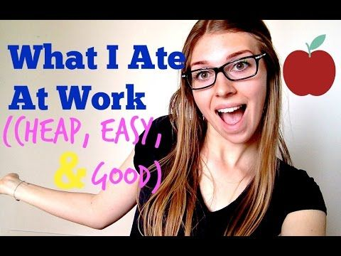 What I Ate - Ideas for WORK (Day #21: 30 Videos in 30 Days)