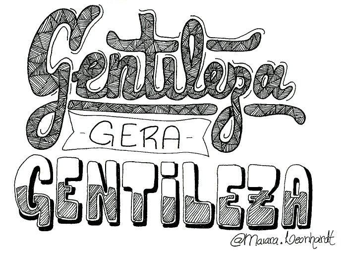 Gentileza Gera Gentileza Thipograpy Type Caligrafia Letter