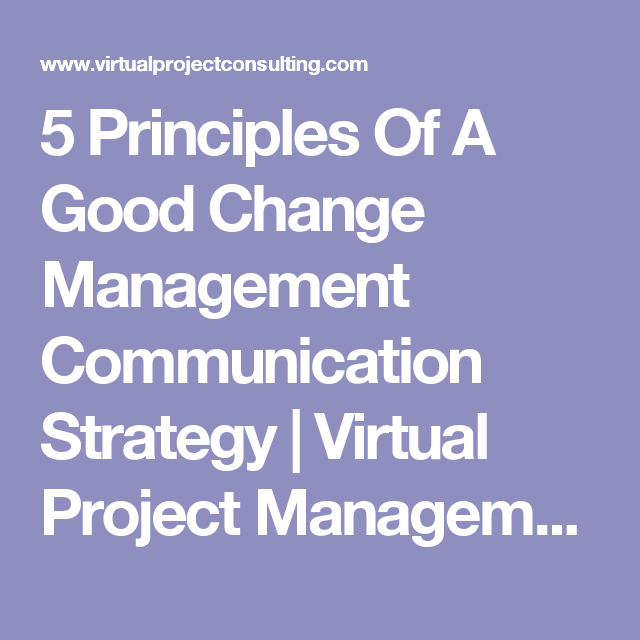 Principles Of A Good Change Management Communication Strategy