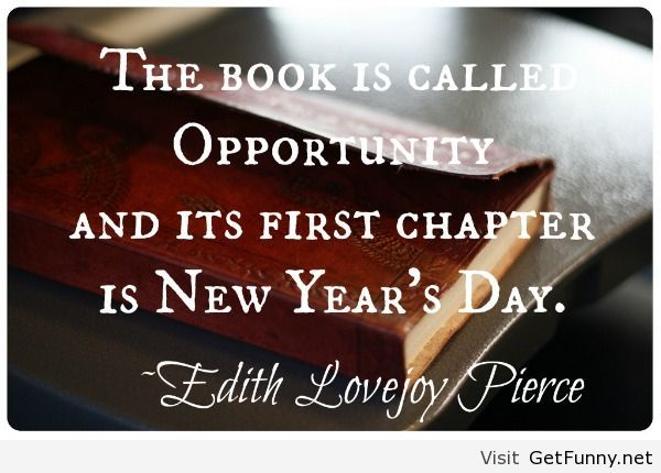 New year day 2014 quote Quotes Pinterest Wisdom
