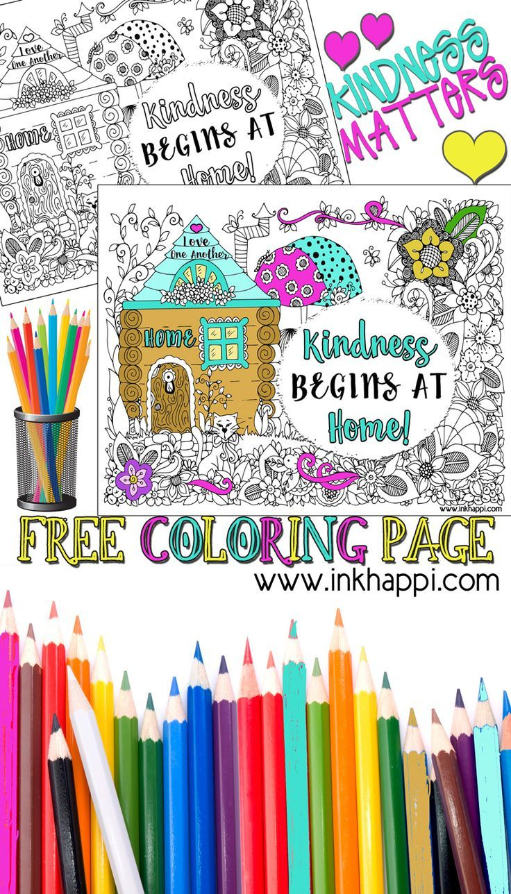 Kindness Begins At Home A Coloring Page And Message