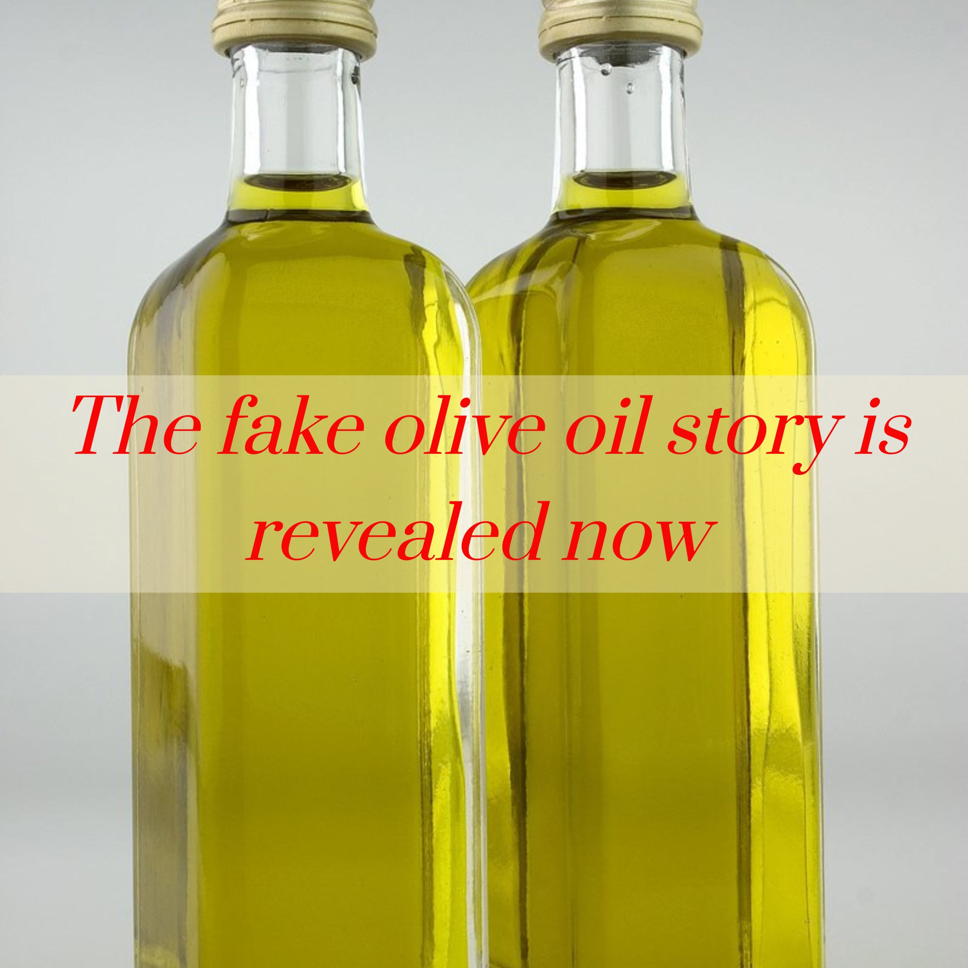 How to buy real olive oil? How to avoid buying fake olive