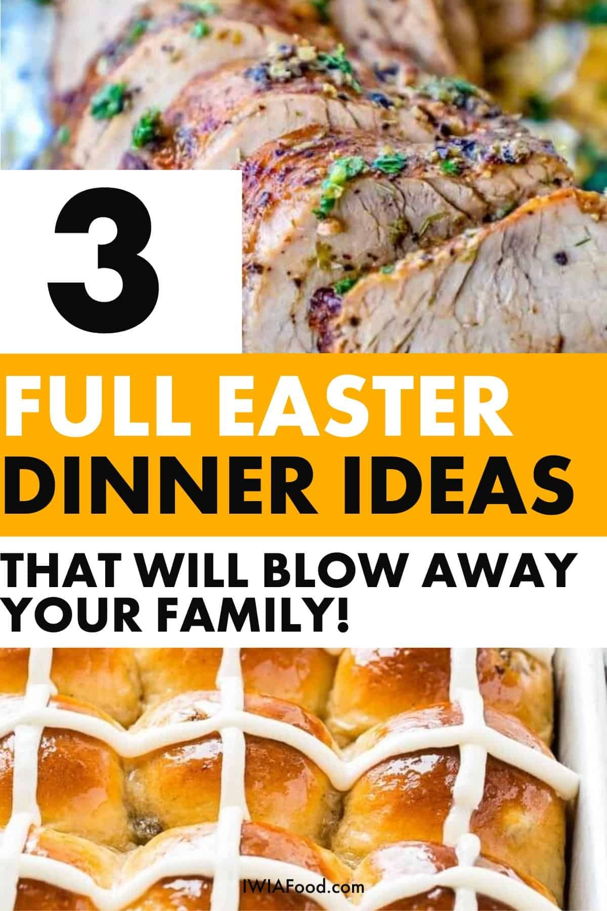 16 easter dinner ideas or 3 whole meals easter dinner