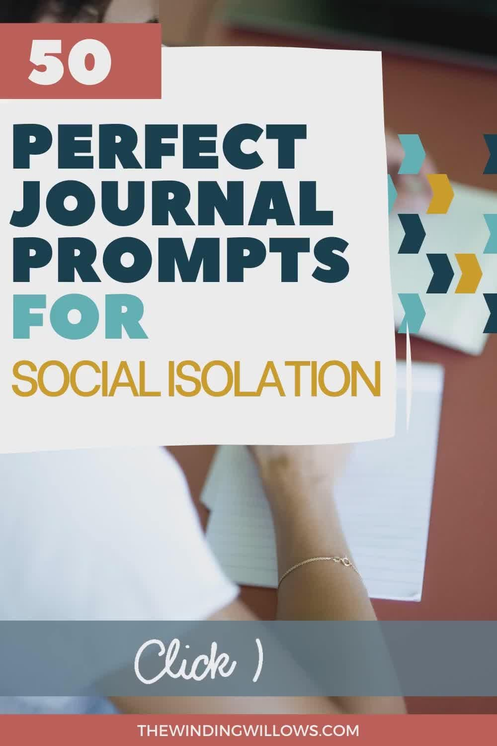 50 Journal Prompts For Isolation - The Winding Wil