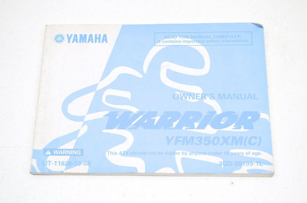 Details About Oem Yamaha Lit 11626 13 08 Yfm350xm C Warrior Owner S Manual Yamaha Yamaha Atv Manual