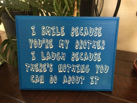 Christmas Presents For Brother.Funny Sign For Brother Gift From Sister By