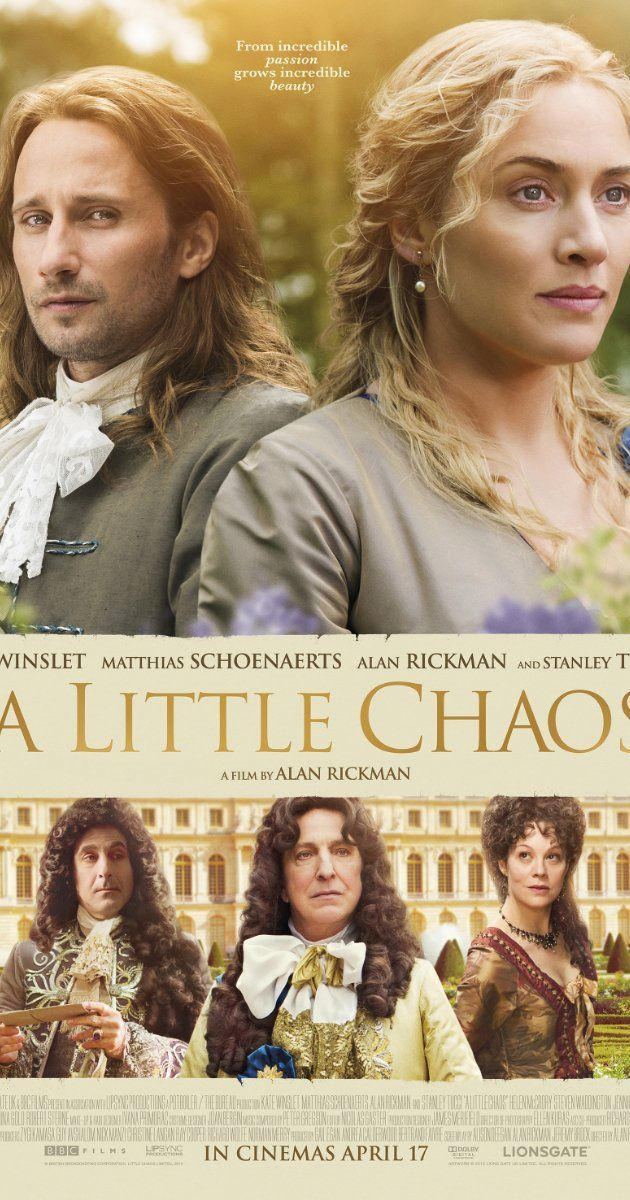 Directed By Alan Rickman With Kate Winslet Alan Rickman Stanley Tucci Matthias Schoenaerts A Female Landsca Chaos Movie A Little Chaos Movies And Tv Shows