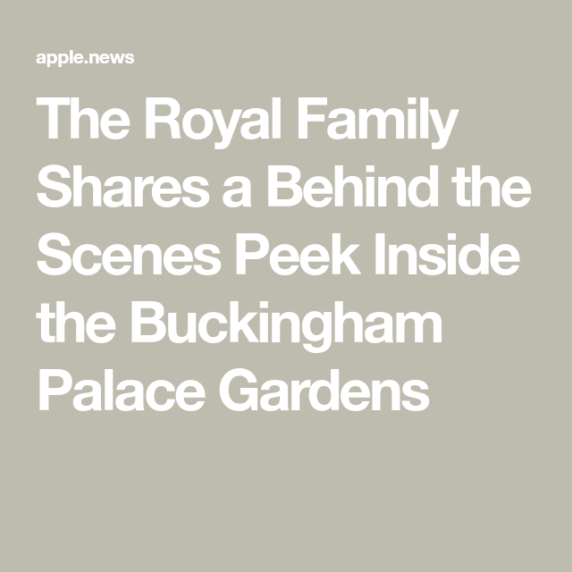 The Royal Family Shares A Behind The Scenes Peek Inside