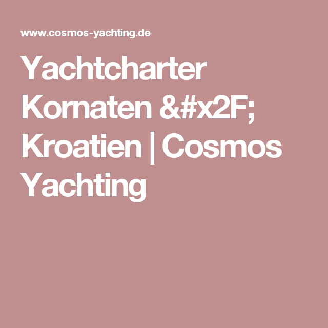 Yachtcharter Kornaten / Kroatien   Cosmos Yachting