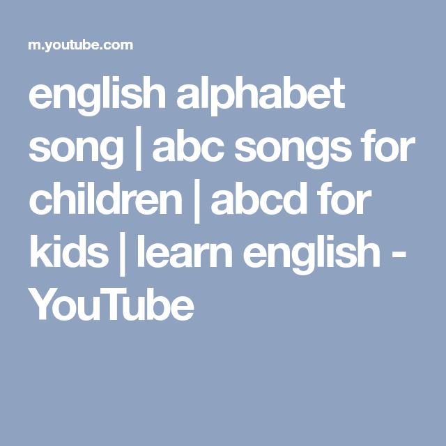 english alphabet song | abc songs for children | abcd for ...