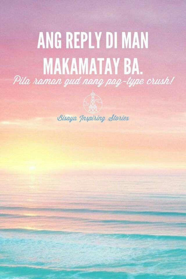 Ang reply dili makamatay!!! | Tagalog Quotes | Pinterest | Tagalog ...