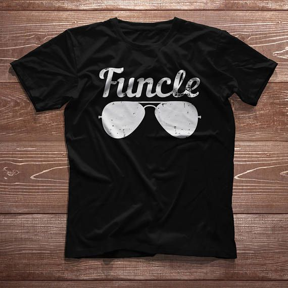 1bdd709e Funcle shirt, Uncle Gifts Funcle Definition, Uncle Shirt, fashion ...