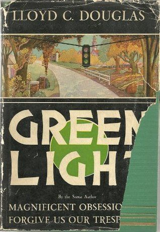 46 47 Harold Helfer Fingers Of Fate Author Lloyd C Douglas 1877 1951 Foretold The Name Of His Future Son In Law In His 1934 Nov Light Green Green Books