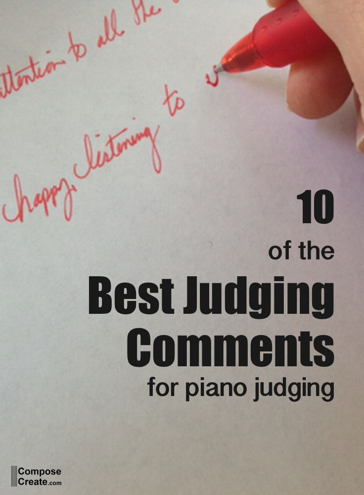 10 of the Best Piano Judging Comments | Music | Best piano, Piano