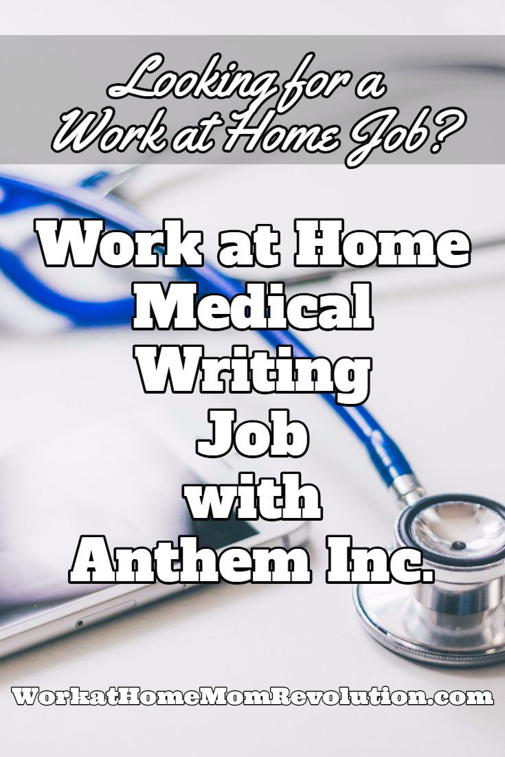 Home-Based Medical Writing Job with Anthem, Inc. | Remote ...