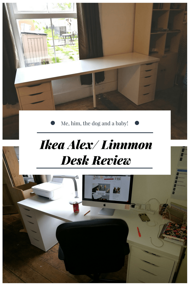 Ikea Alex Linnmon Desk Review Me Him The Dog And A Baby