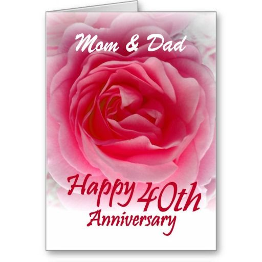 Parents 40th Wedding Anniversary With Pink Rose Card Zazzle Com Wedding Anniversary Cards 40th Wedding Anniversary Anniversary Wishes For Wife