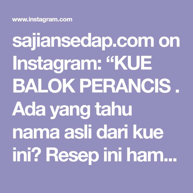 Sajiansedap Com On Instagram Kue Balok Perancis Ada Yang Tahu Nama Asli Dari Kue Ini Resep Ini Hampir Mirip Dengan Kue Balok Karena Bentuknya Yan Bolu Cake