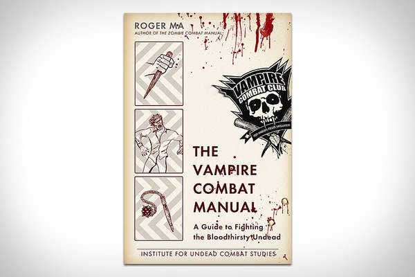 The Vampire Manual Debunks Myths To Help You Survive Against The Suckers Design Creativity Trendhunter Com Vampire Undead Vampires And Werewolves