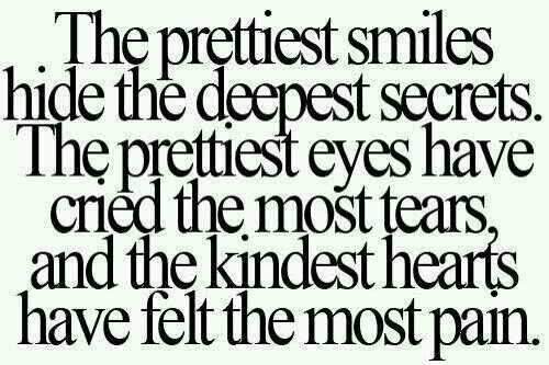 Behind Every Smile Words Great Quotes Quotes