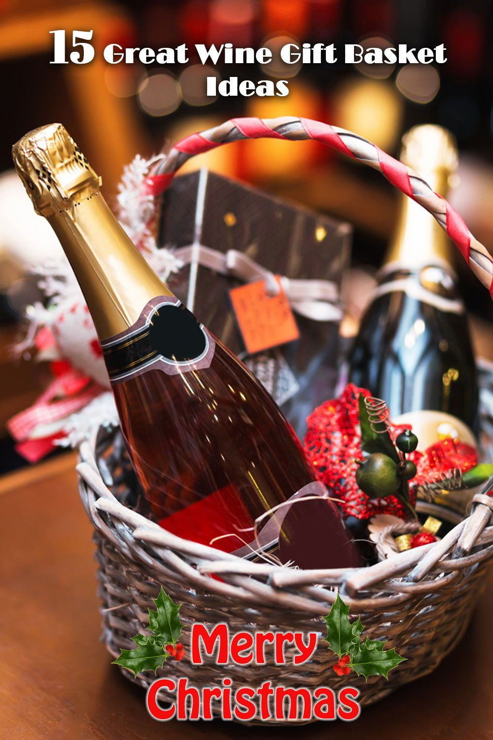 15 Great Wine Gift Basket Ideas In 2019 Grills Forever Wine Gift Baskets Wine Gifts Red Wine Gifts
