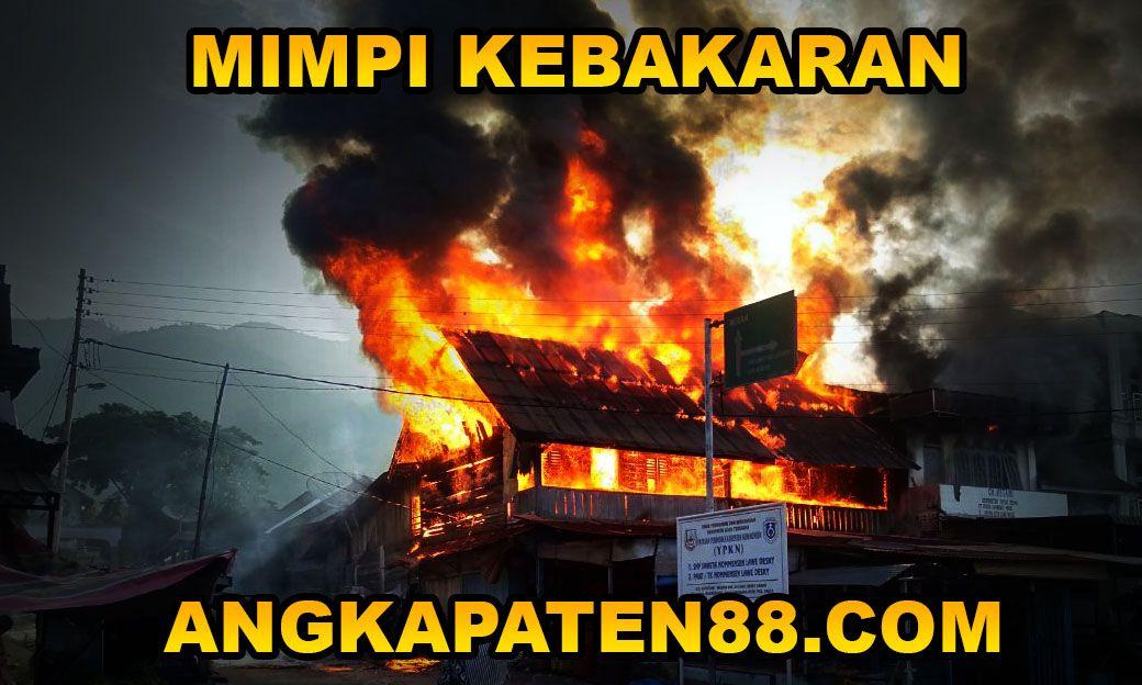 Mimpi rumah terbakar nomer togel