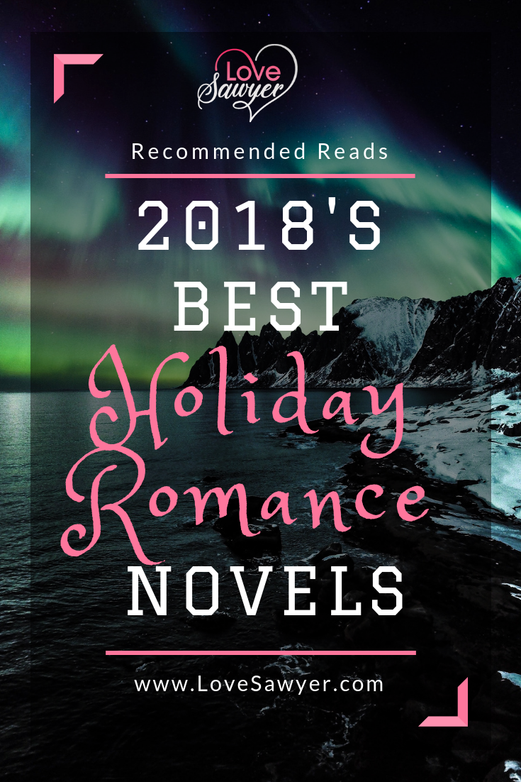Must Read Holiday Romance Books Of 2018 For The Love Of Reading