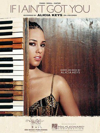 If I Ain T Got You Alicia Keys Free Piano Sheet Music And